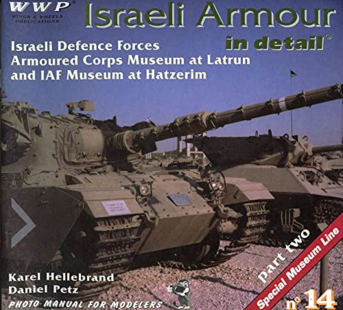 Israeli Armour in Detail. Part 2: Hillebrand, Karel, and