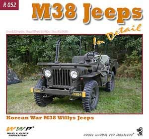 9788086416786: M38 Jeeps in Detail - Korean War M38 Willys Jeeps- R052 Photo Manual for Modelers