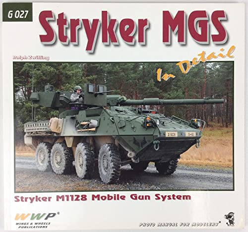 Stryker MGS in Detail M1128 Stryker Mobile Gun System: Zwilling, Ralph