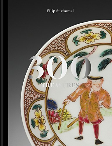 9788086863665: 300 treasures: Chinese Porcelain in the Wallenstein, Schwarzenberg & Lichnowsky Family Collections