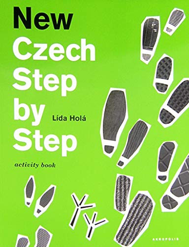 New Czech Step by Step: A Basic Course in the Czech Language for English-speaking Foreigners: Lida ...
