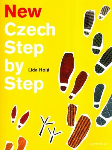 9788086903736: New Czech Step by Step: A Basic Course in the Czech Language for English-speaking Foreigners