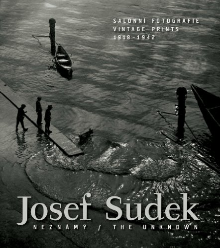 9788086970226: The Unknown Josef Sudek Neznamy: Vintage Prints 1918-1942