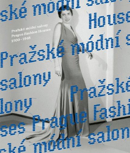 Prague Fashion Houses 1900-1948: Uchalová, Eva; Damová,
