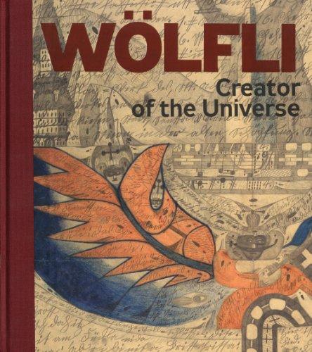 Adolf Wolfli: Creator of the Universe (Hardcover): Terezie Zemankova