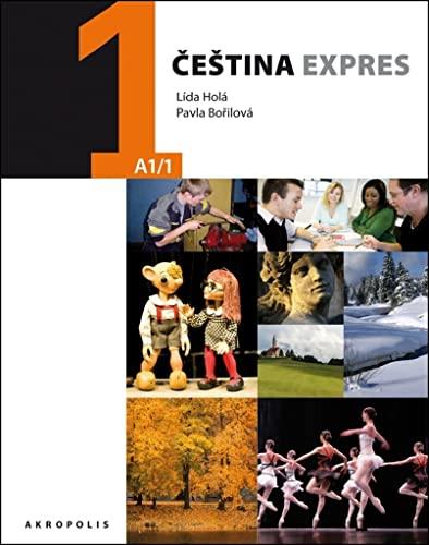 Cestina Expres / Czech Express 1 -: Lida Hola; Pavla