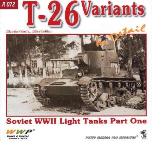 9788087509180: WWPR072 Wings & Wheels Publications - T-26 Soviet WW2 Light Tanks Part One In Detail (In Detail)