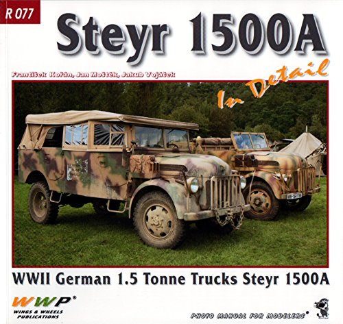 9788087509333: Wings & Wheels Publications - Steyr 1500A In Detail