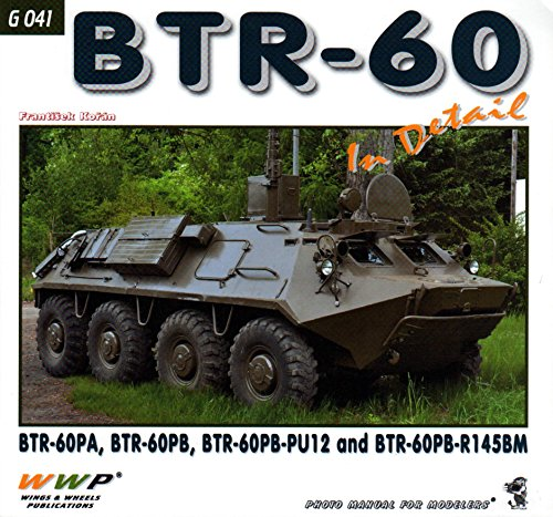 9788087509395: WWPG041 Wings & Wheels Publications - BTR-60 In Detail