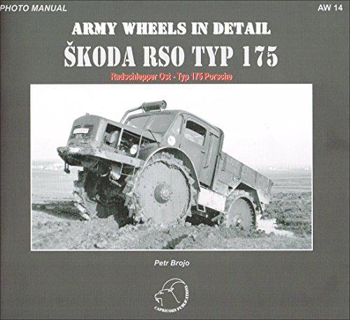 9788087578025: Skoda RSO TYP 175 - Radschlepper Ost-Typ 175 Porsche