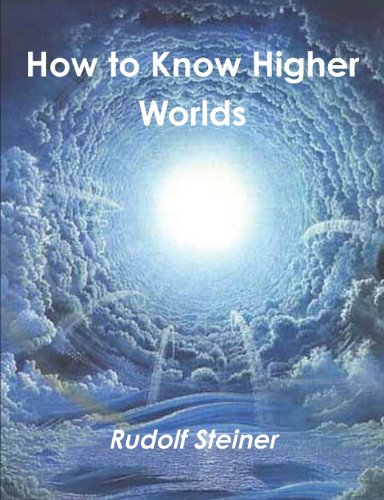 9788087830208: How to Know Higher Worlds