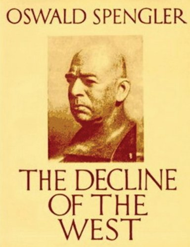 The Decline of the West (Abridged Edition) (Paperback or Softback)