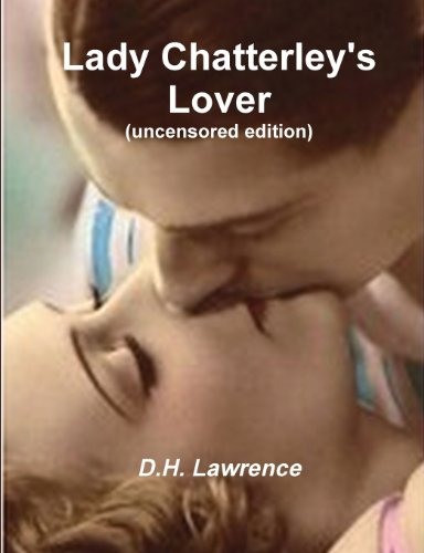9788087830529: Lady Chatterley's Lover (Uncensored Edition)