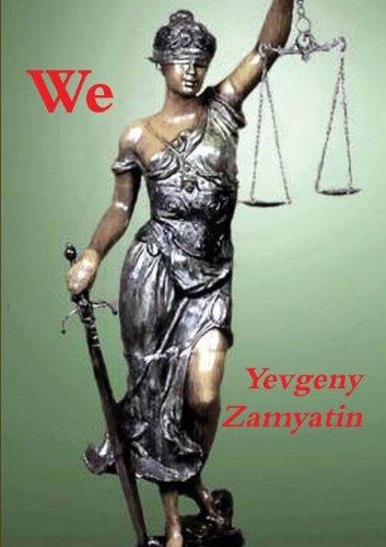 We: Zamyatin, Yevgeny