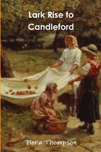 Lark Rise to Candleford: Flora Thompson