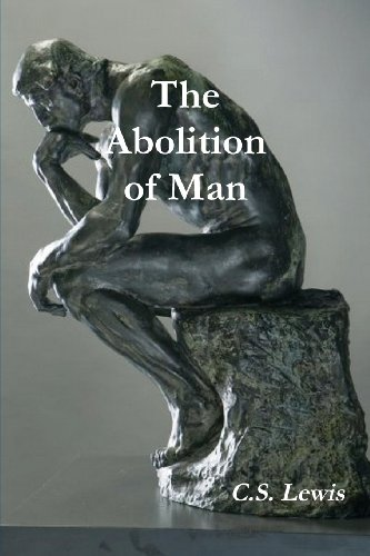 9788087888094: The Abolition of Man (Annotated)