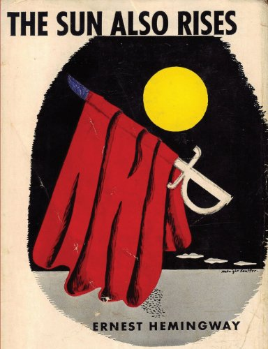 a review of the book the sun also rises by ernest hemingway The sun also rises by ernest hemingway my rating: 4 of 5 stars whatever the blurbs or critics might say, this book is about the raft of men left in the friend-zone after brief dalliances with lady brett ashley.