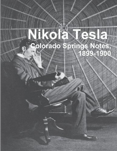 9788087888247: Nikola Tesla: Colorado Springs Notes, 1899-1900