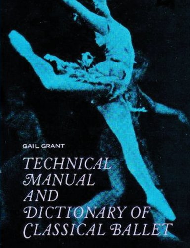 9788087888537: Technical Manual and Dictionary of Classical Ballet
