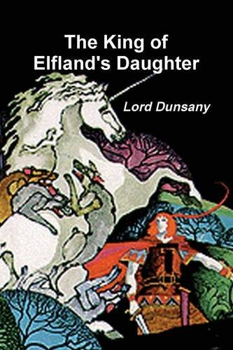 9788087888896: The King of Elfland's Daughter