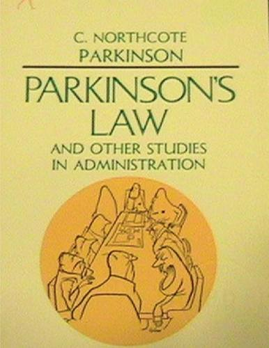 9788087888919: Parkinson's Law, and Other Studies in Administration