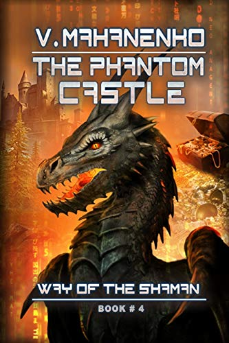 The Phantom Castle (The Way of the Shaman: Book #4)