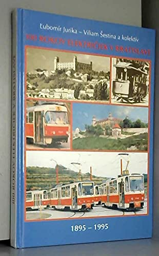 100 Rokov Elektriciek V Bratislave 1895-1995: L?ubomir Jurika, Viliam