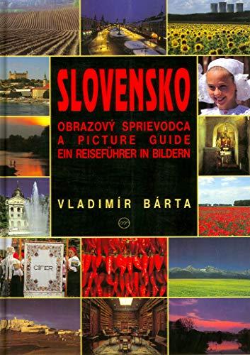 9788088817123: Slovensko: Obrazový sprievodca = Slovakia : a picture guide