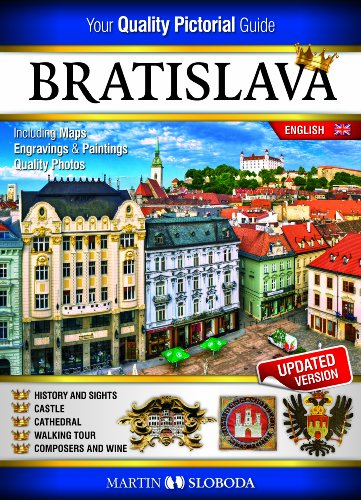 9788089159024: Bratislava Pictural Guide 100 Photos, History, Map