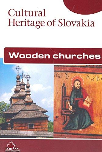 Wooden Churches. Cultural Heritage of Slovakia.: Dudas, Milos, Ivan Gojdic and Margita Sukajlova: