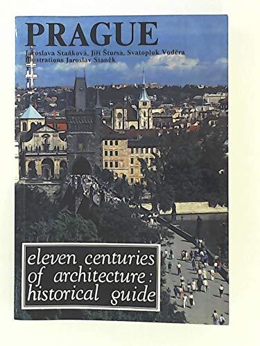 9788090000315: Prague: Eleven Centuries of Architecture