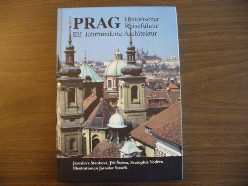 9788090000339: PRAG Historischer Reisefuhrer Elf Jahrhunderte Architektur (PRAG Historischer Reisefuhrer Elf Jahrhunderte Architektur)