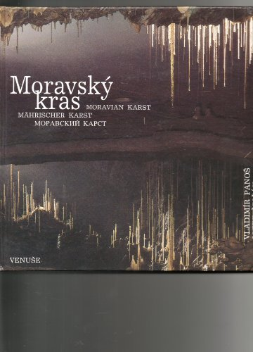 Moravsky Kras (Moravian Karst): Josef Spicak &