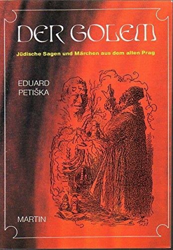 9788090012936: Der Golem. Jüdische Sagen und Märchen aus dem alten Prag