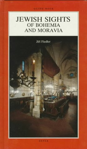 Jewish Sights of Bohemia and Moravia {GUIDE BOOK}