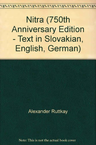 Nitra (750th Anniversary Edition - Text in: Alexander Ruttkay