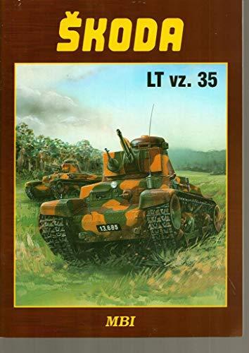 Skoda Lt Vz.35: Francev, Vladimir and Kliment, Charles K.