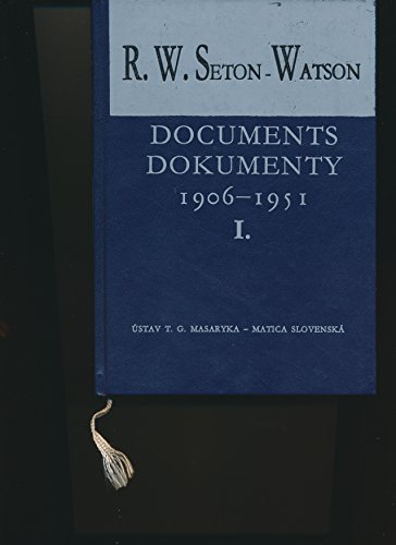 9788090147898: R.W. Seton-Watson and his relations with the Czechs and Slovaks: Documents, 1906-1951