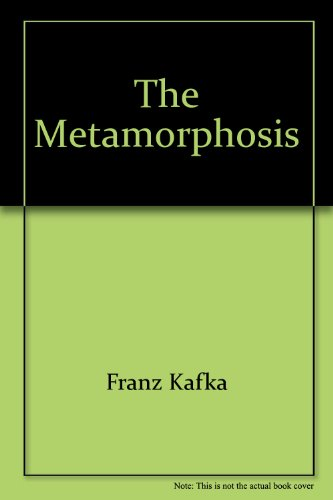 The Metamorphosis/ The Retransformation of Gregor Samsa: Kafka, Franz