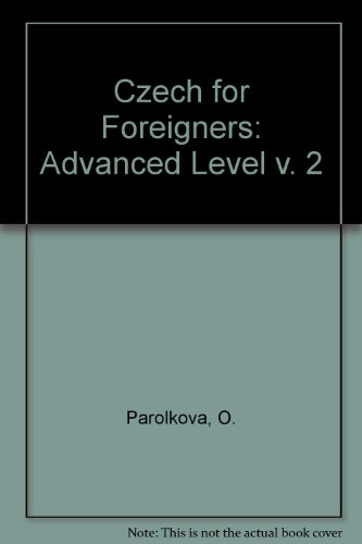 9788090173958: Czech for Foreigners: Advanced Level v. 2