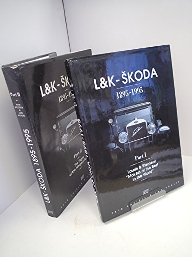 L&K SKODA 1895-1995: PART 1.: Kozisek, Petr; Kralik,