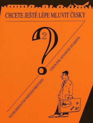Wollen Sie noch besser Tschechisch sprechen?, Lehrbuch. Tl.2: Elga Cechova