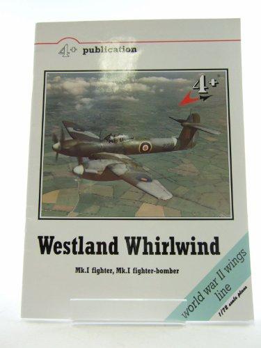 Westland Whirlwind Mk. I Fighter, Mk. I Fighter-Bomber (4+ Publication): Michal Ovcacik, Karel Susa