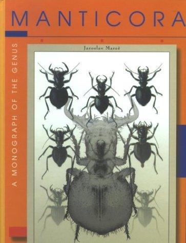 9788090273443: Manticora: A Monograph of the Genus: Coleoptera, Cicindelidae, Manticorini