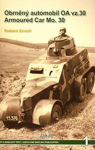 Obrneny Automobil OA Vz.30 Mo. 30 Armoured Car: Zavadil, Radomir