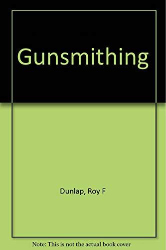 9788117077092: Gunsmithing
