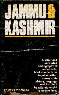 Jammu and Kashmir: a Select and Annotated Bibliography of Manuscripts, Books and Articles Togethe...