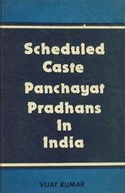 9788120202665: Scheduled Caste Panchayat Pradhans in India: A Study of Western Uttar Pradesh