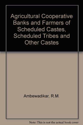 9788120203242: Agricultural Cooperative Banks and Farmers of Scheduled Castes, Scheduled Tribes and Other Castes
