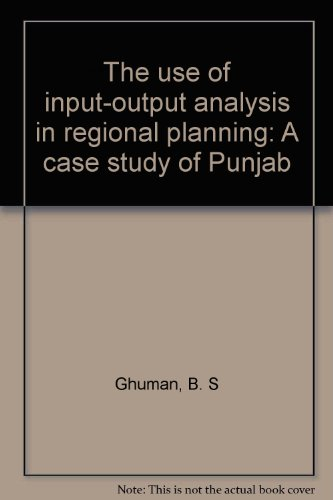 9788120204041: The use of input-output analysis in regional planning: A case study of Punjab